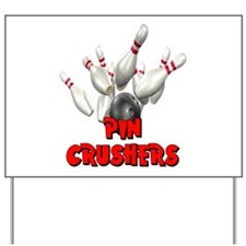 Pin Crushers Bowling Yard Sign