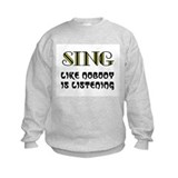 LOVE TO SING Sweatshirt