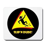 SLIP'N DANGER Mugs Mousepad