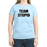 Team Stupid Women's T-Shirt