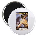 Let Em Have It Magnet