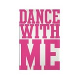 Dance With Me Rectangle Magnet