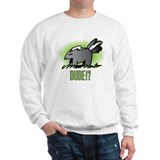 Unique Break wind Sweatshirt