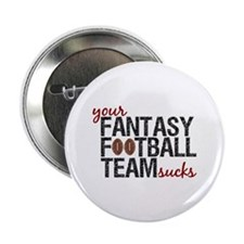 """Funny Fantasy Football 2.25"""" Button (100 pack)"""