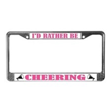 Rather Be Cheering License Plate Frame