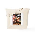 Over the Top Liberty Bonds Tote Bag