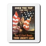 Over the Top Liberty Bonds Mousepad