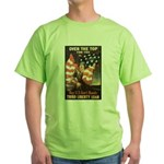 Over the Top Liberty Bonds Green T-Shirt