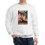 Over the Top Liberty Bonds (Front) Sweatshirt