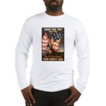 Over the Top Liberty Bonds (Front) Long Sleeve T-S