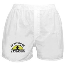 I'd Rather Be Kayaking Boxer Shorts