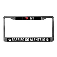 I Love My Rafeiro do Alentejo License Plate Frame