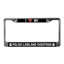 Love My Polish Lowland Sheepdog License PlateFrame