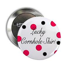 "Lucky Cornhole Shirt 2.25"" Button"