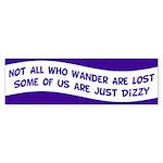 Not All Who Wander Bumper Sticker