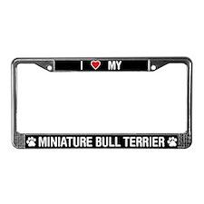I Love My Mini Bull Terrier License Plate Frame