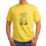 doctor joke Yellow T-Shirt