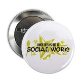 "I ROCK THE S#%! - SOCIAL WORK 2.25"" Button"