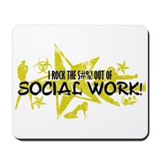 I ROCK THE S#%! - SOCIAL WORK Mousepad