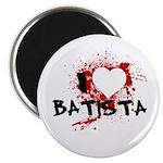 """I Heart Batista 2.25"""" Magnet (100 pack)"""