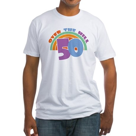 Over the Hill 50th Birthday  Fitted T-Shirt