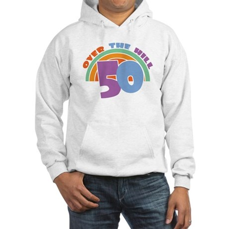 Over the Hill 50th Birthday Hooded Sweatshirt