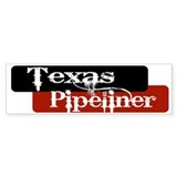 Texas Pipeliner Bumper Sticker