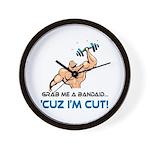 Grab Me A Bandaid Cuz I'm Cut Wall Clock