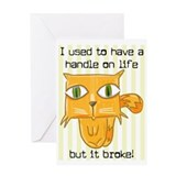 HANDLE ON LIFE Greeting Card