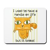 HANDLE ON LIFE Mousepad