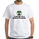 Medical Physicist Shirt