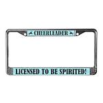 Cheerleader Licensed to Be Spirited License Frame