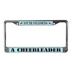 Cute You're Following a Cheerleader License Frame