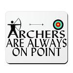 Archers On Point Mousepad