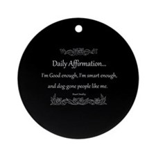 Daily Affirmation Ornament (Round)