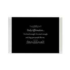 Daily Affirmation Rectangle Magnet (10 pack)