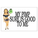 My Pimp Large Poster