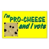 Pro-Cheese Political Rectangle  Aufkleber