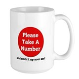 Funny Take a number Mug