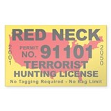 Red Neck Terrorist Hunting License Decal