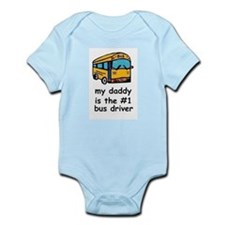 MY DADDY IS #1 BUS DRIVER Infant Creeper