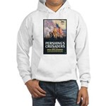 Pershing's Crusaders Poster Art Hooded Sweatshirt