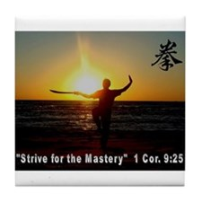 """Strive for the Mastery"" Tile Coaster"