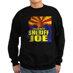 I Stand with Sheriff Joe Sweatshirt (dark)