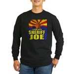 I Stand with Sheriff Joe Long Sleeve Dark T-Shirt