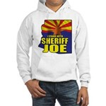 I Stand with Sheriff Joe Hooded Sweatshirt