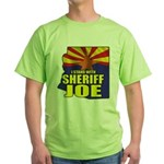 I Stand with Sheriff Joe Green T-Shirt