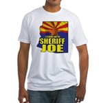I Stand with Sheriff Joe Fitted T-Shirt