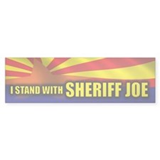 I Stand with Sheriff Joe Bumper Sticker
