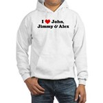 I Love John, Jimmy and Alex Hooded Sweatshirt